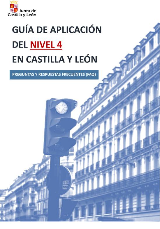 Guia De Aplicacion Del Nivel 4 En Castilla Y Leon Preguntas Y Respuestas Frecuentes Faq Actualizado A 4 12 2020 Cabezon De Pisuerga
